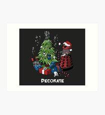 Decorate - Dalek Art Print