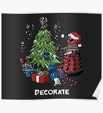 Decorate - Dalek Poster