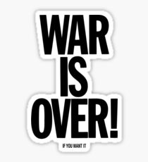 War is Over, if you want it - John Lennon Sticker