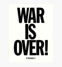 War is Over, if you want it - John Lennon Art Print