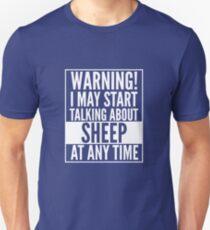 Warning i may start talking about sheep Unisex T-Shirt