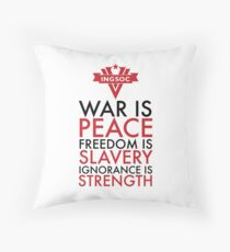 War is Peace, Freedom is Slavery, Ignorance is Strength Throw Pillow