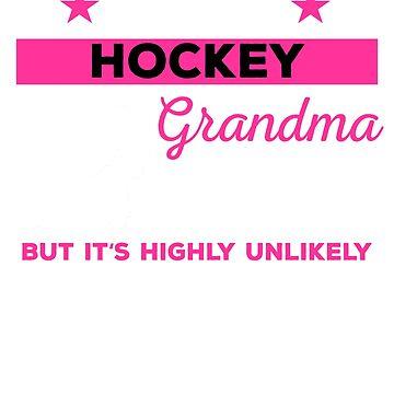 Hockey Grandma, Hockey Grandma Shirt, Hockey Grandma Gifts, Hockey Gifts, Hockey Tshirt, Hockey Shirt, Hockey T Shirt, Hockey Gift by mikevdv2001