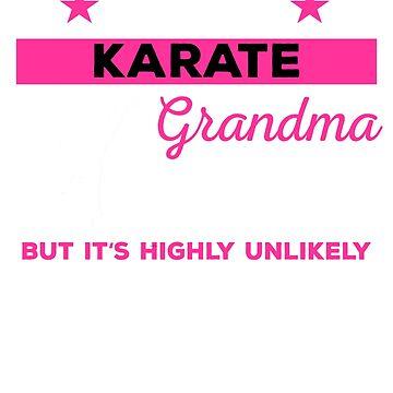 Karate Grandma, Karate Grandma Shirt, Karate Gift, Karate Birthday Shirt, Karate Shirt, Karate Tshirt, Karate Tees, Karate T Shirt by mikevdv2001