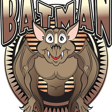 I AM BATMAN I AM by MontanaJack