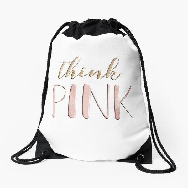 Think pink Drawstring Bag