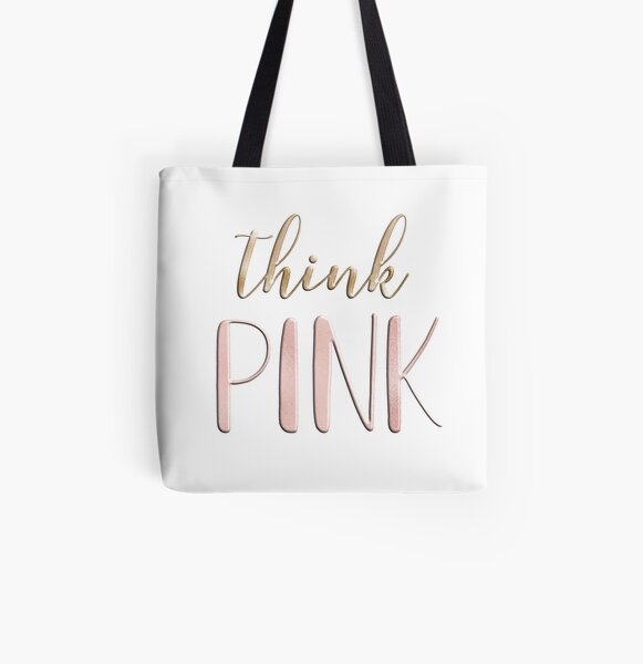 Think pink All Over Print Tote Bag
