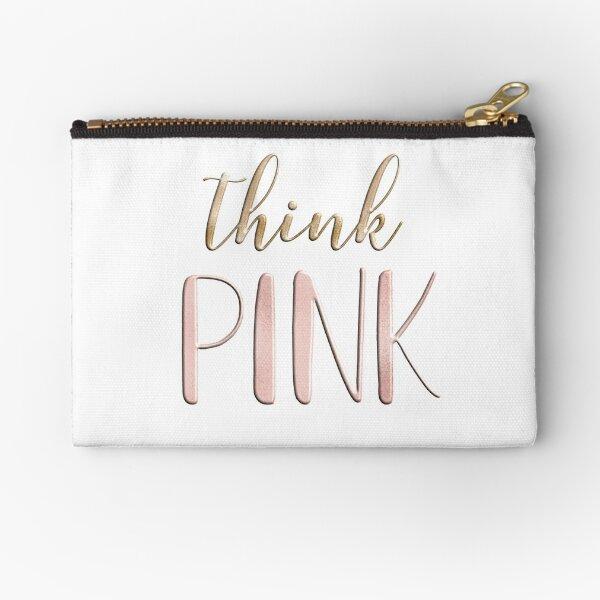 Think pink Zipper Pouch