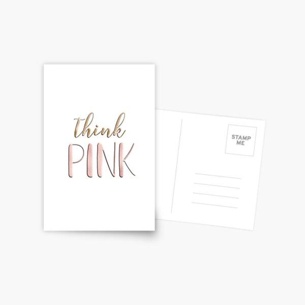 Think pink Postcard