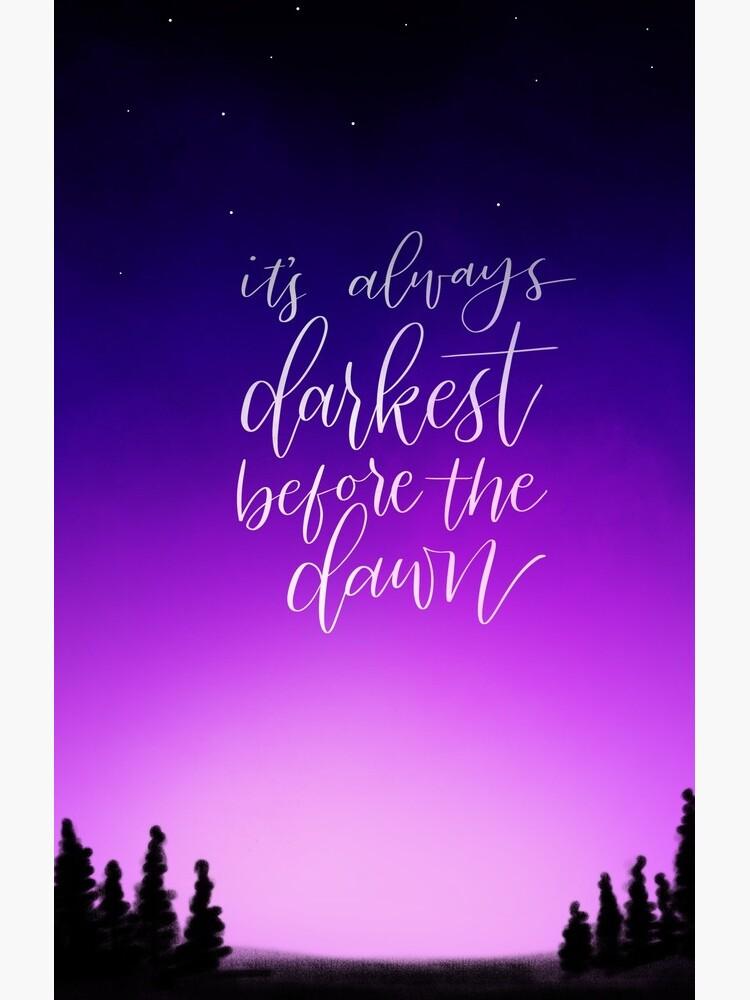 Darkest Before the Dawn by Thenerdlady