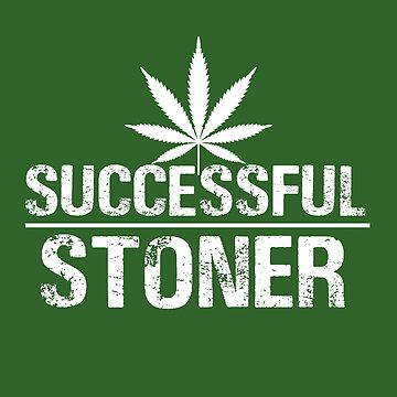 Successful stoner by lucasbrondi