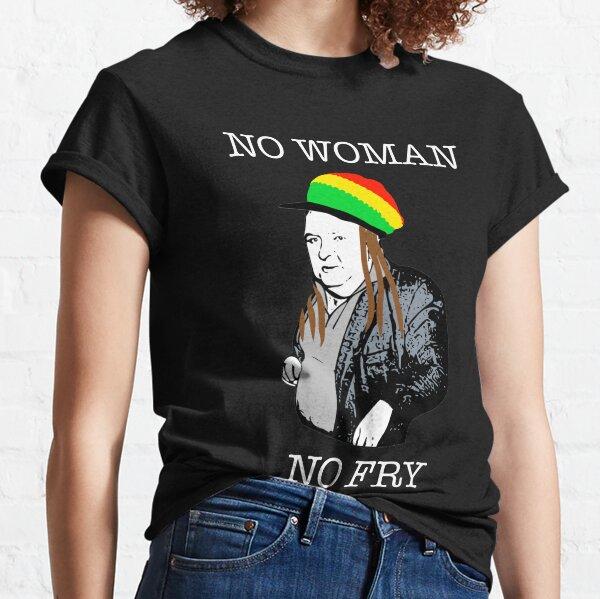 Paddy Losty - No Woman No Fry Classic T-Shirt