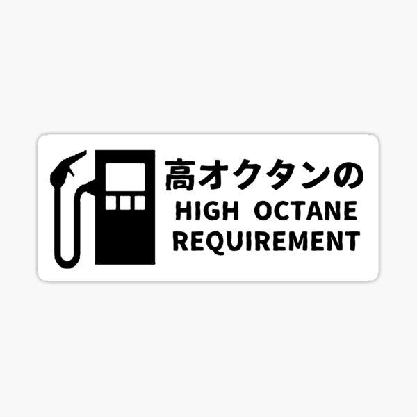 High Octane Japanese Vintage Warning Decal Sticker Sticker