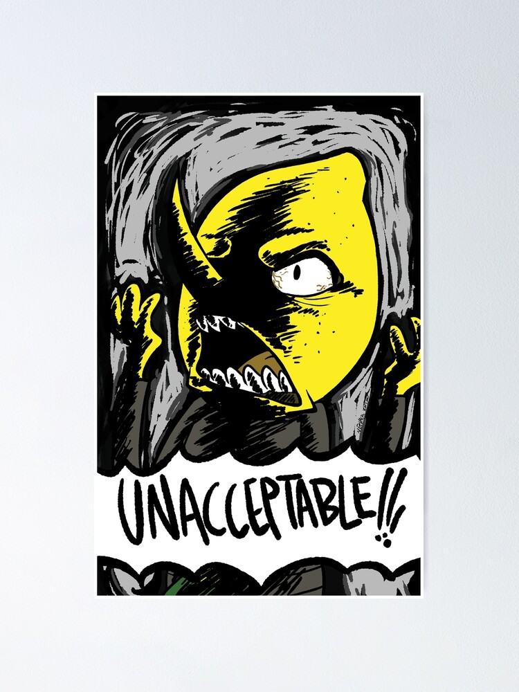 Poster ''INACCEPTABLE!!!': autre vue