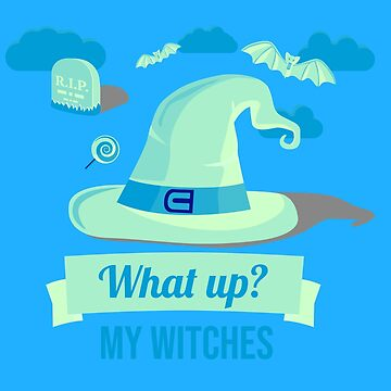 (tshirt) What Up My Witches (invert) by KaylinArt