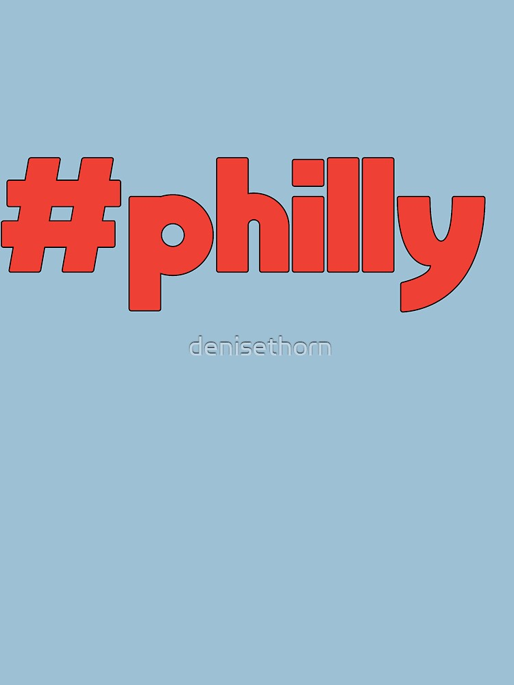 Hashtag Philly by denisethorn