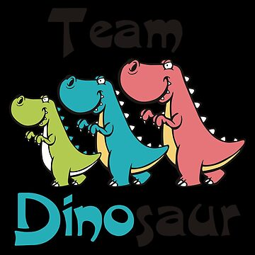 Team Dinosaur (2) by KaylinArt
