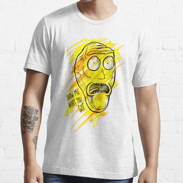 Cromulon from Rick and Morty™ 'Show Me What You Got' Quote Essential T-Shirt