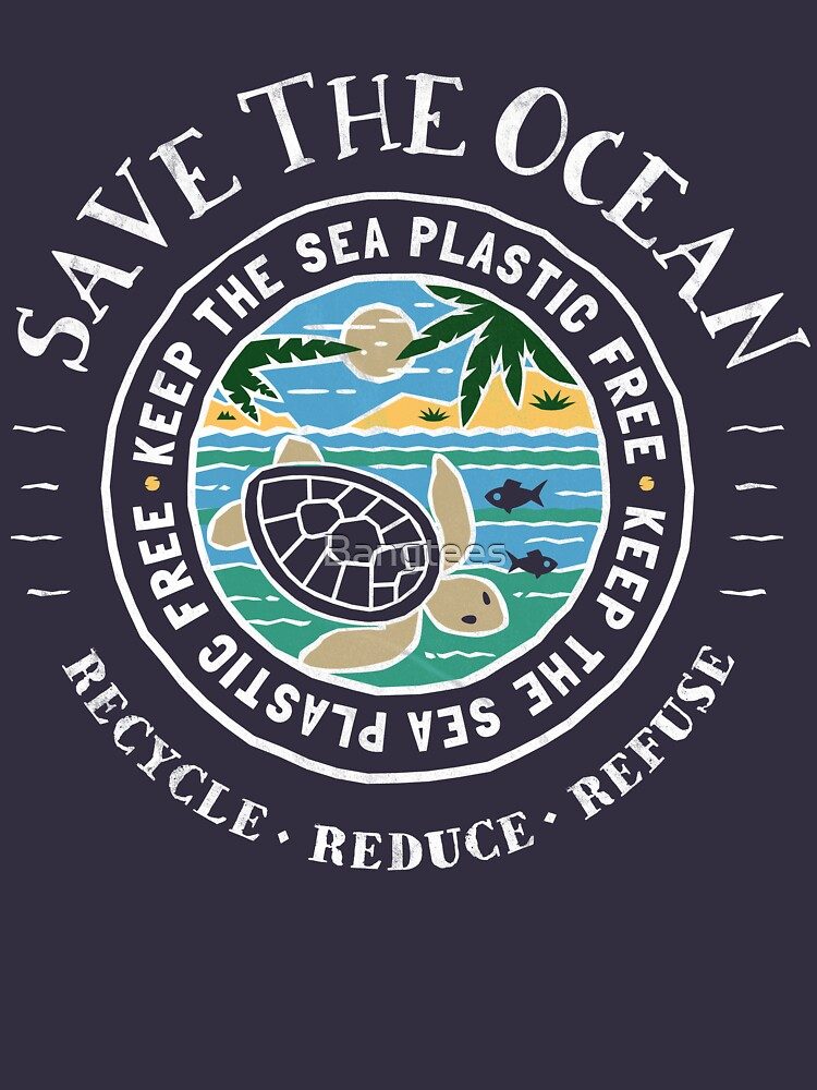 Save The Ocean Keep the Sea Plastic Free Turtle Scene by Bangtees