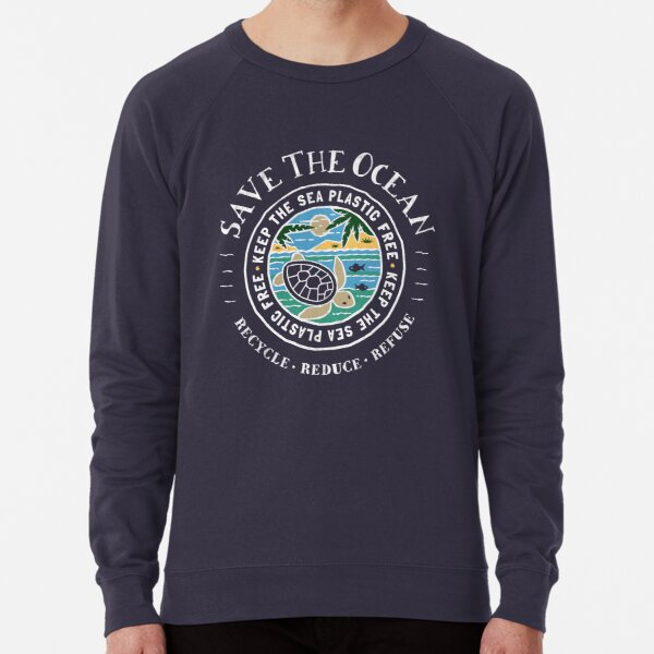 Save The Ocean Keep the Sea Plastic Free Turtle Scene Lightweight Sweatshirt