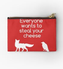 Everyone Wants To Steal Your Cheese Studio Pouch