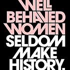 Well Behaved Women (Black, Blush & White Version) by TheLoveShop