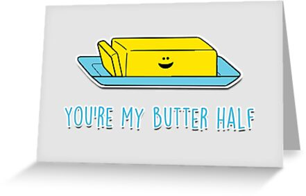 You're my butter half by fashprints