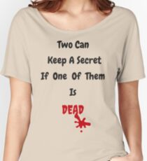 Can You Keep A Secret? Women's Relaxed Fit T-Shirt