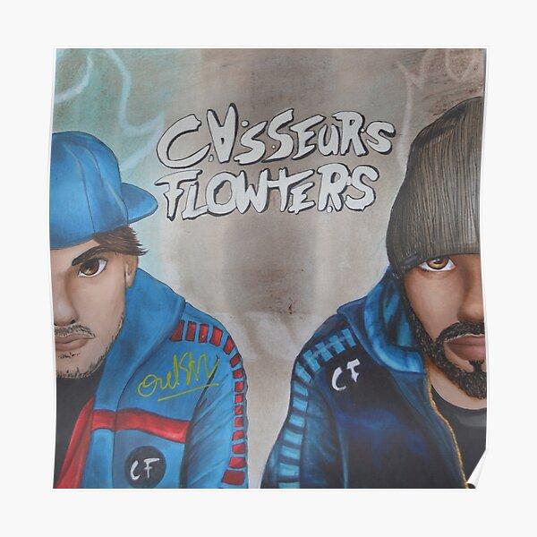 Casseurs Flowters Poster