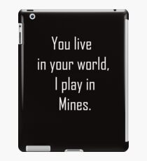 Minecraft Sayings T Shirt iPad Case/Skin