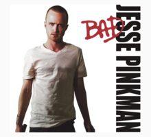 Pinkman's BAD by Jim T
