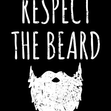 Respect the beard - Bearded by alexmichel