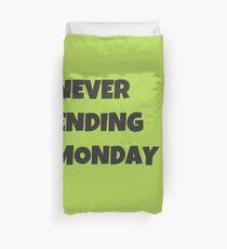 Never Ending Monday Bettbezug