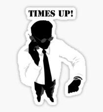 Business - Times Up! Sticker