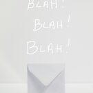 BLAH! BLAH! BLAH! by Catherine MacBride
