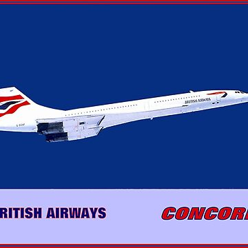 BRITISH AIRWAYS : Vintage Supersonic Concord Advertising Print by posterbobs