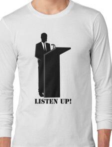 Business - Listen up Long Sleeve T-Shirt