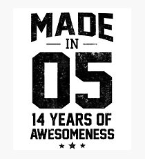 Made In 2005 Years Of Awesomeness Fourteenth Bday Photographic Print