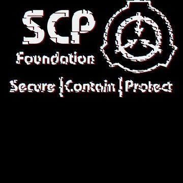 SCP: Secure. Contain Protect- Glitch by Rebellion-10