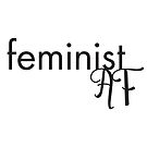feminist af by cake-and-ale