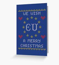 We Wish EU A Merry Christmas Greeting Card