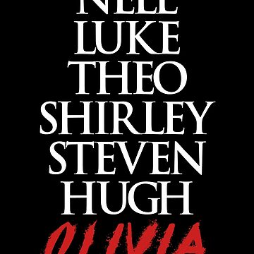 The Haunting of Hill House . Nell, Luke, Theo, Shirley, Steven, Hugh, Olivia by srturk
