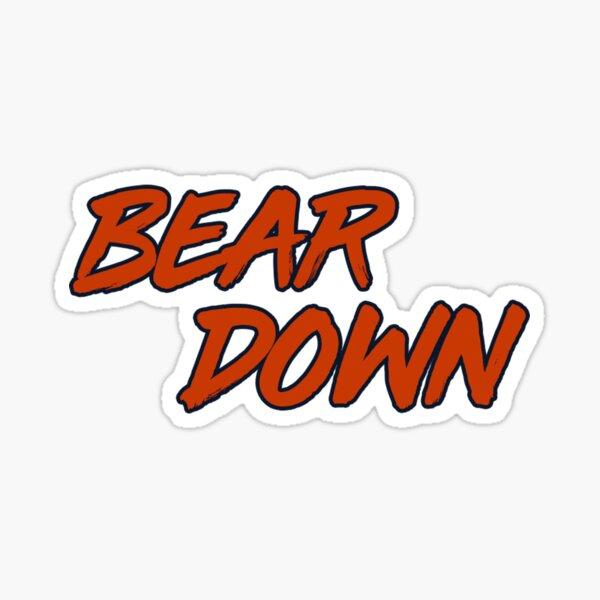 Bear Down! Sticker