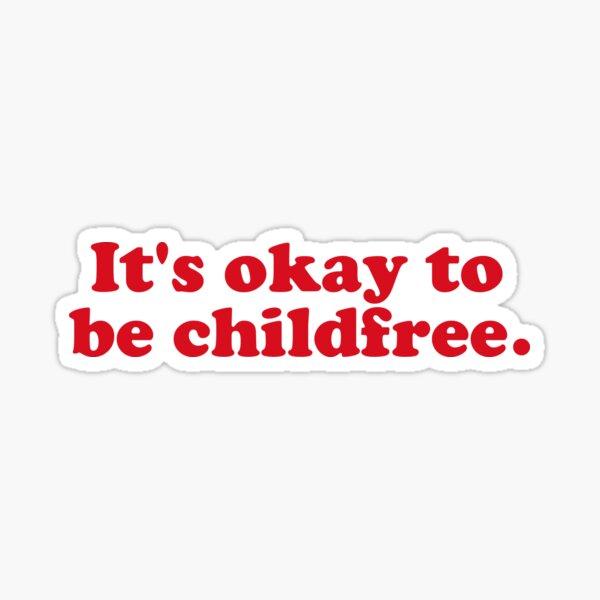 Childfree Sticker