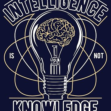 The true sign of intelligence is not knowledge but imagination,  Albert Einstein Student Teacher Gift Science by MySunLife