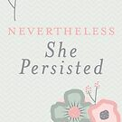 She Persisted by noeldolan