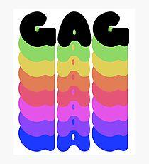 Gag Werk Yass Gawd Rainbow Flag Queen Drag Meme Catchphrase Queer Pride Sassy Fierce Photographic Print