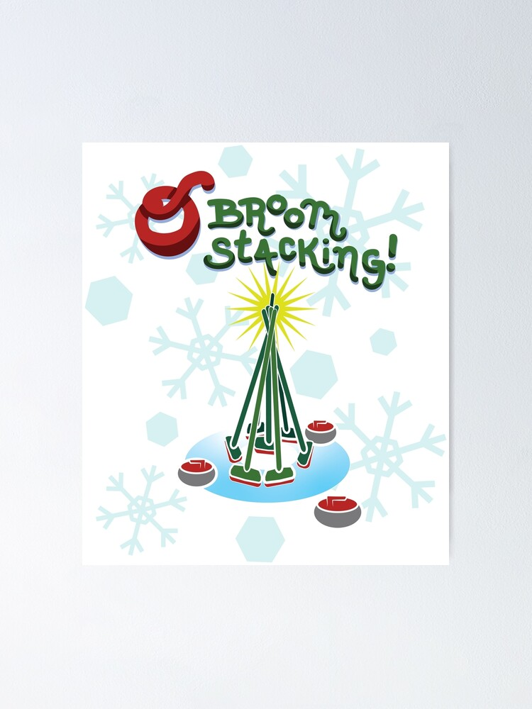 O Broomstacking Christmas Curling Poster By Elbeesea Redbubble