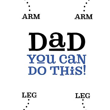 Funny Dad You Can Do This One Piece Baby Boy by No-Leg-Bones