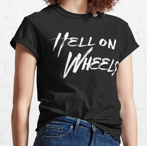 Hell on Wheels | by Cripple Punk Designs (white logo) Classic T-Shirt